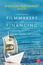 Filmmakers and Financing ebook by Louise Levison