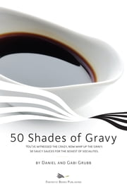 50 Shades of Gravy ebook by Daniel and Gabi Grubb