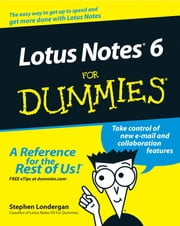 Lotus Notes 6 For Dummies ebook by Stephen R. Londergan