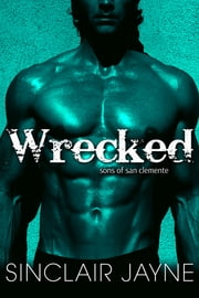 Wrecked ebook by Sinclair Jayne