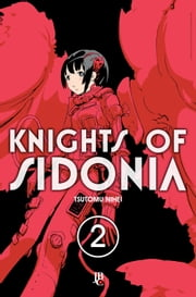 Knights of Sidonia vol. 02 ebook by Tsutomu Nihei