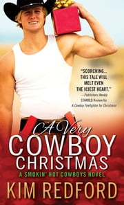 A Very Cowboy Christmas - Merry Christmas and Happy New Year, Y'all ebook by Kim Redford