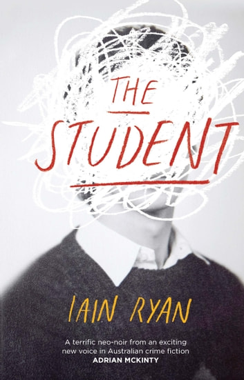The Student ebook by Iain Ryan