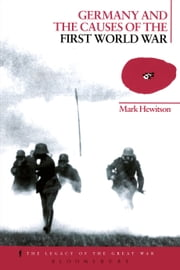 Germany and the Causes of the First World War ebook by Mark Hewitson
