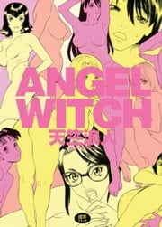 ANGEL WITCH ebook by 天竺浪人