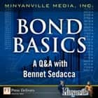 Bond Basics ebook by Minyanville Media, Inc.