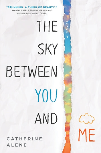 The sky between you and me ebook by catherine alene the sky between you and me ebook by catherine alene fandeluxe Document
