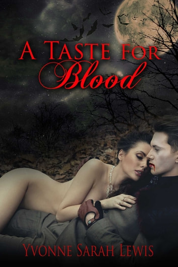 A Taste For Blood ebook by Yvonne Sarah Lewis