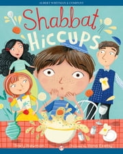 Shabbat Hiccups ebook by Tracy Newman,Ilana Exelby