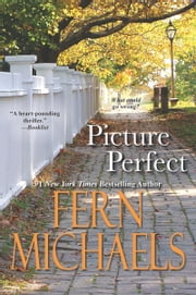 Picture Perfect ebook by Fern Michaels