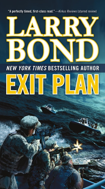 Exit Plan - A Jerry Mitchell Novel ebook by Larry Bond