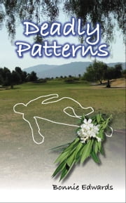 Deadly Patterns ebook by Bonnie Edwards