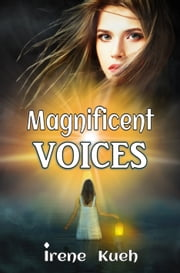 Magnificent Voices ebook by Irene Kueh