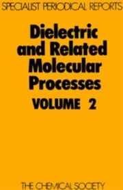 Dielectric and Related Molecular Processes: Volume 2 ebook by Davies, Mansel