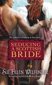 Seducing a Scottish Bride ebook by Sue-Ellen Welfonder