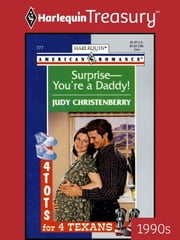 Surprise--You're a Daddy! ebook by Judy Christenberry