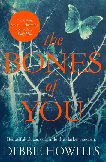 The Bones of You - A Richard and Judy Book Club Selection ebook by Debbie Howells