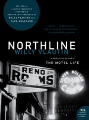 Northline - A Novel ebook by Willy Vlautin