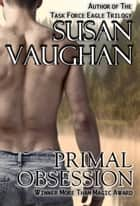 Primal Obsession ebook by Susan Vaughan