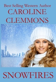 Snowfires ebook by Caroline Clemmons
