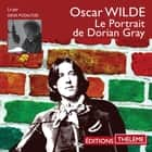 Le portrait de Dorian Gray audiobook by Oscar Wilde