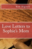 Love Letters to Sophie's Mom