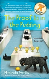 The Proof is in the Pudding ebook by Melinda Wells