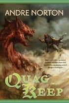 Quag Keep ebook by Andre Norton