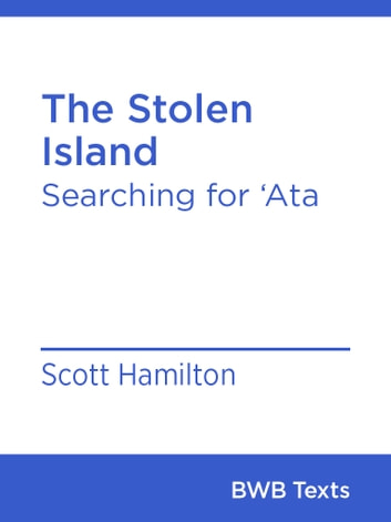 The Stolen Island - Searching for 'Ata ebook by Scott Hamilton