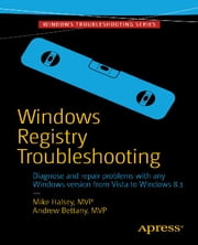 Windows Registry Troubleshooting ebook by Andrew Bettany, Mike  Halsey