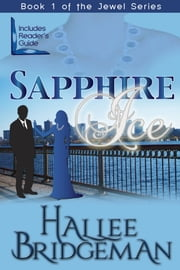 Sapphire Ice - Book 1 of The Jewel Series ebook by Hallee Bridgeman