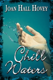 Chill Waters ebook by Joan Hall Hovey