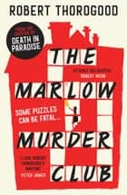 The Marlow Murder Club ebook by Robert Thorogood