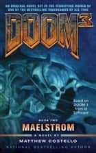 Doom 3: Maelstrom ebook by