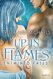 Up in Flames ebook by Trista Ann Michaels