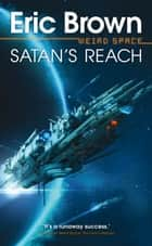 Satan's Reach ebook by Eric Brown