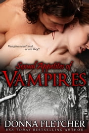Sexual Appetites of Vampires ebook by Donna Fletcher