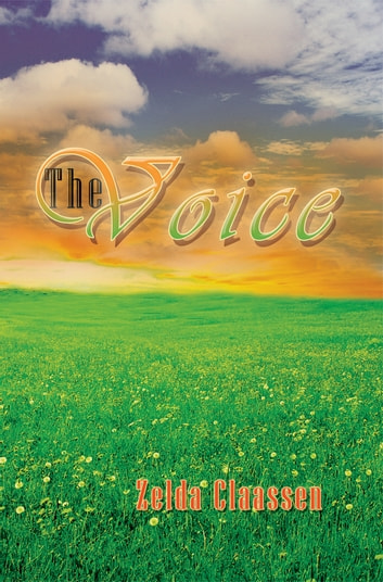 The Voice ebook by Zelda Claassen