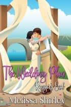 The Wedding Plan ebook by Melissa Shirley