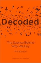 Decoded - The Science Behind Why We Buy ebook by Phil Barden