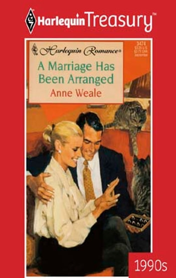 A Marriage Has Been Arranged ebook by Anne Weale
