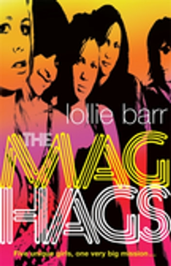The Mag Hags ebook by Lollie Barr
