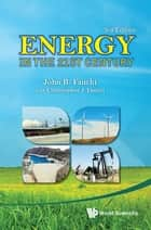Energy in the 21st Century ebook by John R Fanchi