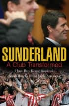 Sunderland ebook by Jonathan Wilson