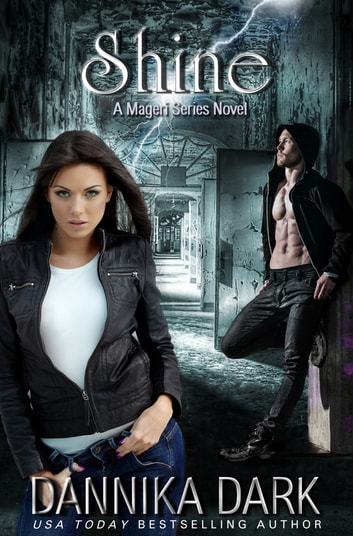 Shine (Mageri Series: Book 5) ebook by Dannika Dark