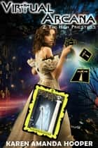 The High Priestess - Virtual Arcana, #2 ebook by Karen Amanda Hooper
