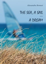 The sea, a sail... a dream