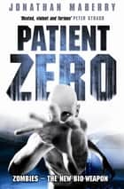 Patient Zero ebook by