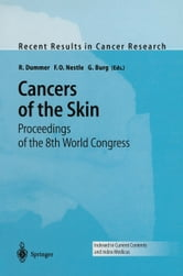 Cancers of the Skin - Proceedings of the 8th World Congress ebook by