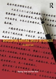 Developing Writing Skills in Chinese ebook by Boping Yuan,Kan Qian